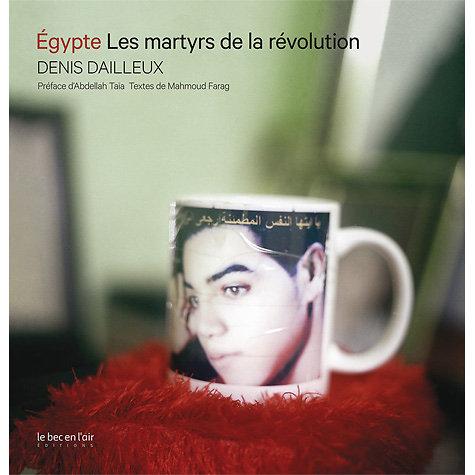Egypte les martyrs de la révolution